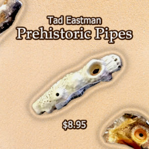 prehistoric pipe by Tad Eastman
